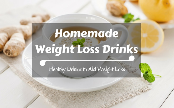 Homemade Weight Loss Drinks