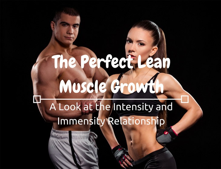 The Perfect Lean Muscle Growth