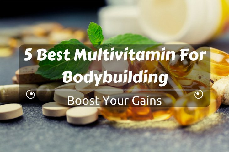 Best Multivitamin For Bodybuilding