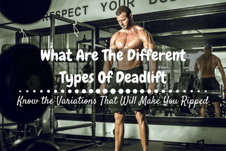 Types of Deadlift