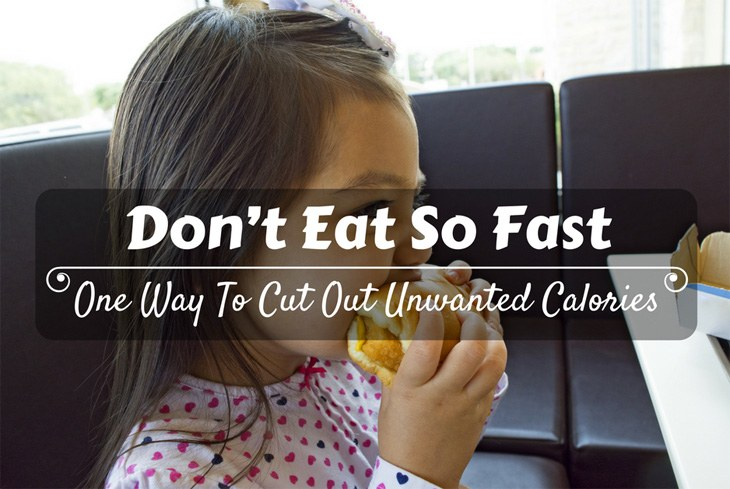 Don't Eat So Fast