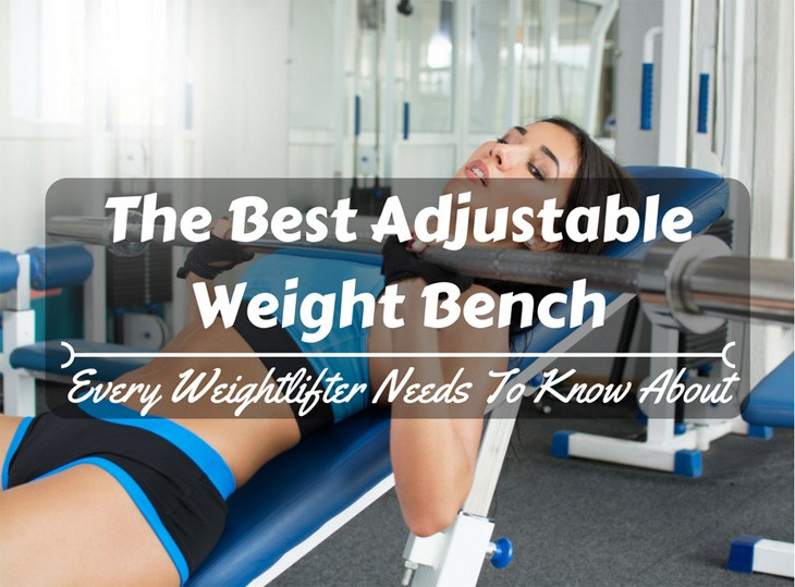 Best Adjustable Weight Bench