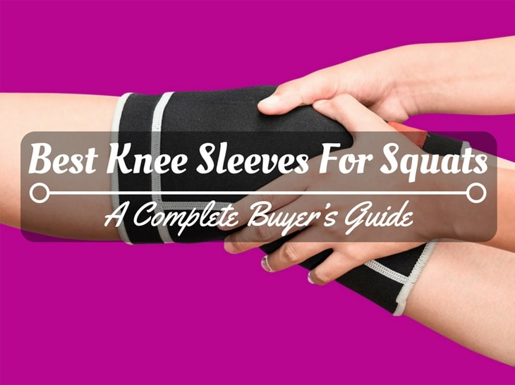 Best Knee Sleeves For Squats