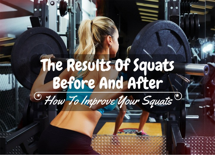 Squats Before And After