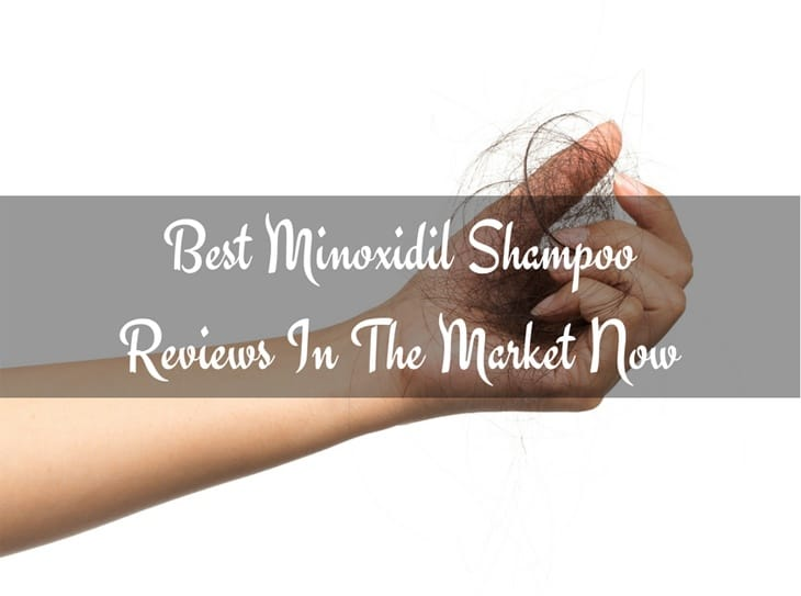 Best Minoxidil Shampoo Reviews