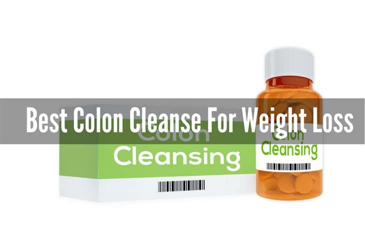 Best Colon Cleanse For Weight Loss