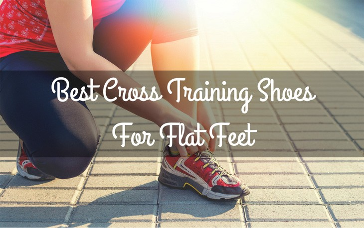 Best Cross Training Shoes For Flat FeetBest Cross Training Shoes For Flat Feet