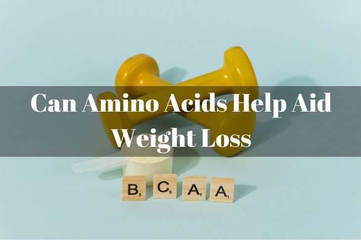 Can Amino Acids Help Aid Weight Loss
