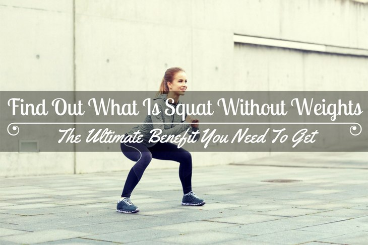 Squat Without Weights