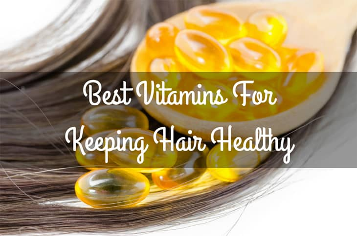 Best Vitamins For Keeping Hair Healthy